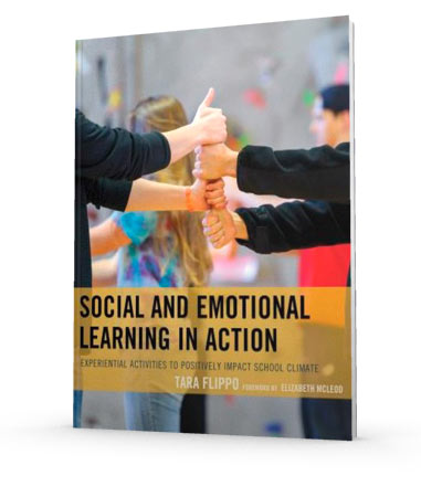 Social and Emotional Learning in Action by Tara Flippo